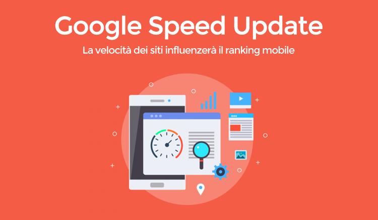 Iconic Srl - Google Speed Update - La velocità del sito influenza il posizionamento